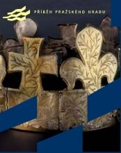 Výstava příběh pražského hradu